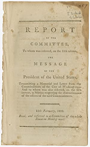 REPORT OF THE COMMITTEE, TO WHOM WAS REFERRED.THE MESSAGE OF THE PRESIDENT.TRANSMITTING A MEMORIA...
