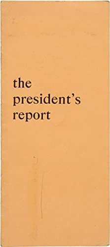 THE PRESIDENT'S REPORT [caption title]