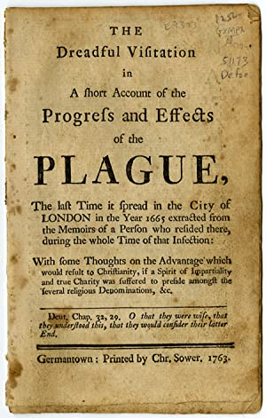 THE DREADFUL VISITATION IN A SHORT ACCOUNT OF THE PROGRESS AND EFFECTS OF THE PLAGUE, THE LAST TI...