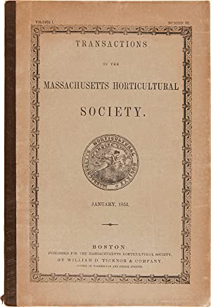 TRANSACTIONS OF THE MASSACHUSETTS HORTICULTURAL SOCIETY. VOLUME I. NUMBER III. JANUARY, 1852 [wra...