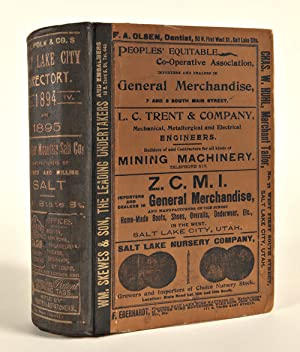 R.L. POLK & CO.'S SALT LAKE CITY DIRECTORY 1894-5. EMBRACING A COMPLETE ALPHABETICAL LIST OF BUSI...