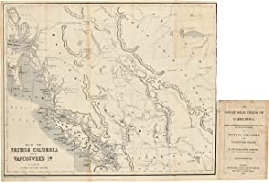 THE GREAT GOLD FIELDS OF CARIBOO; WITH AN AUTHENTIC DESCRIPTION, BROUGHT DOWN TO THE LATEST PERIO...