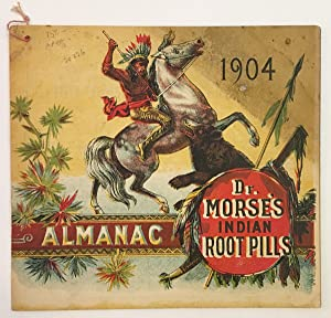 . ALMANAC DR. MORSE'S INDIAN ROOT PILLS [wrapper title]