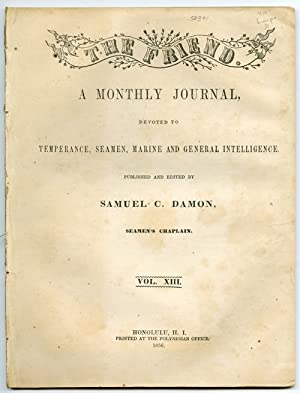 THE FRIEND. A MONTHLY JOURNAL, DEVOTED TO TEMPERANCE, SEAMEN, MARINE AND GENERAL INTELLIGENCE. VO...