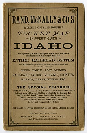 RAND, McNALLY & CO.'S INDEXED COUNTY AND TOWNSHIP POCKET MAP AND SHIPPERS' GUIDE OF IDAHO. ACCOMP...