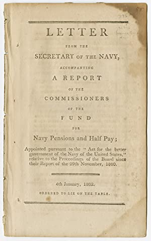 LETTER FROM THE SECRETARY OF THE NAVY, ACCOMPANYING A REPORT OF THE COMMISSIONERS OF THE COMMISSI...