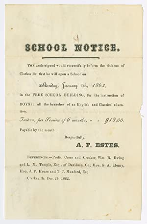 SCHOOL NOTICE. THE UNDERSIGNED WOULD RESPECTFULLY INFORM THE CITIZENS OF CLARKSVILLE, THAT HE WIL...
