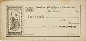 HEAD QUARTERS MILITARY DEPARTMENT, VIGILANCE COMMITTEE, SAN FRANCISCO, - 1856. THIS IS TO CERTIFY...
