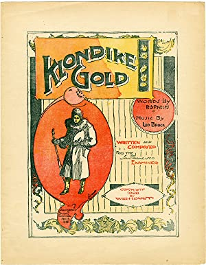 KLONDIKE GOLD. WRITTEN AND COMPOSED FOR THE SAN FRANCISCO EXAMINER