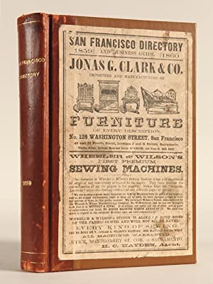 THE SAN FRANCISCO DIRECTORY FOR THE YEAR COMMENCING JUNE, 1859. A GENERAL DIRECTORY OF CITIZENS, ...