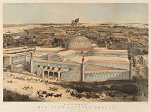 BIRD'S EYE VIEW OF THE NEW YORK CRYSTAL PALACE AND ENVIRONS
