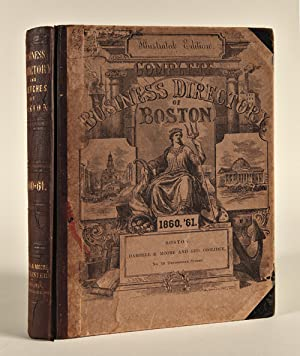 SKETCHES AND BUSINESS DIRECTORY OF BOSTON AND ITS VICINITY. FOR 1860 AND 1861