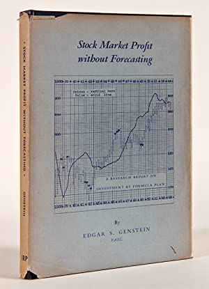 STOCK MARKET PROFIT WITHOUT FORECASTING: A RESEARCH REPORT ON INVESTMENT BY FORMULA PLAN