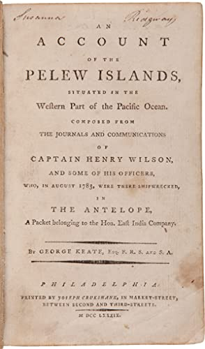 AN ACCOUNT OF THE PELEW ISLANDS, SITUATED IN THE WESTERN PART OF THE PACIFIC OCEAN. COMPOSED FROM...