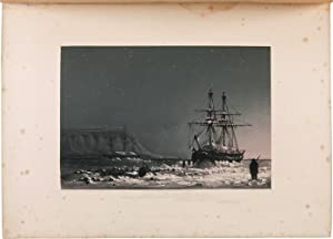 TEN COLOURED VIEWS TAKEN DURING THE ARCTIC EXPEDITION OF HER MAJESTY'S SHIPS