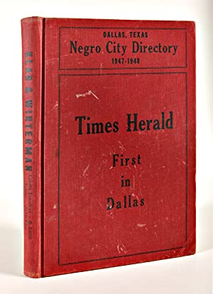 DALLAS, TEXAS NEGRO CITY DIRECTORY 1947 - 1948 [cover title]