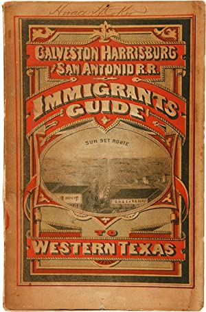A DESCRIPTION OF WESTERN TEXAS, PUBLISHED BY THE GALVESTON, HARRISBURG & SAN ANTONIO RAILWAY COMP...