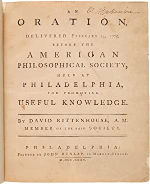 AN ORATION, DELIVERED FEBRUARY 24, 1775, BEFORE THE AMERICAN PHILOSOPHICAL SOCIETY, HELD AT PHILA...