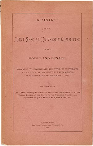 REPORT OF THE JOINT SPECIAL UNIVERSITY COMMITTEE OF THE HOUSE AND SENATE, APPOINTED TO INVESTIGAT...