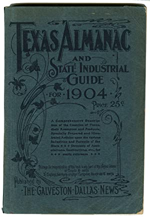 TEXAS ALMANAC AND STATE INDUSTRIAL GUIDE 1904.