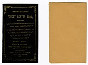 GREGORY'S EXPRESS POCKET LETTER BOOK, DESIGNED TO FACILITATE CORRESPONDENCE BETWEEN CITIES AND TO...