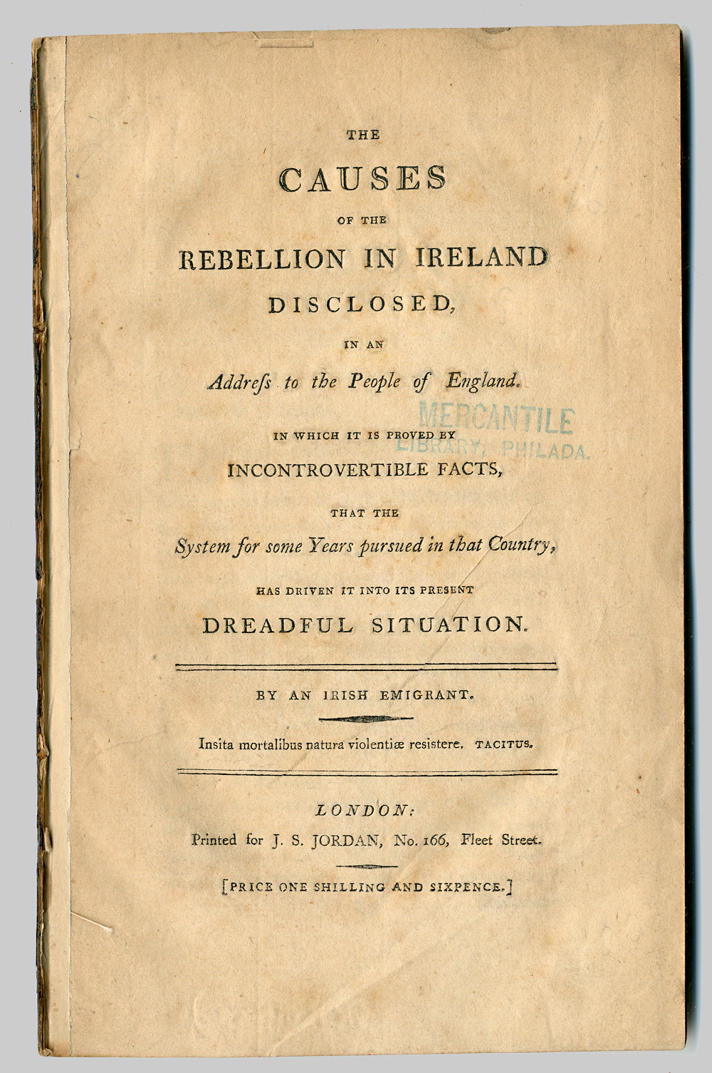 The Causes of the Rebellion in Ireland Disclosed