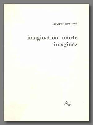 IMAGINATION MORTE IMAGINEZ.: Beckett, Samuel: