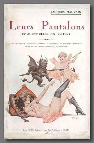 LEURS PANTALONS COMMENT ELLES LES PORTENT .: Mauvain, Jacques, and: Chéri Hérouard [illustrator]: