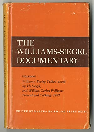 THE WILLIAMS-SIEGEL DOCUMENTARY INCLUDING WILLIAMS' POETRY TALKED ABOUT BY ELI SIEGEL, AND WILLIA...