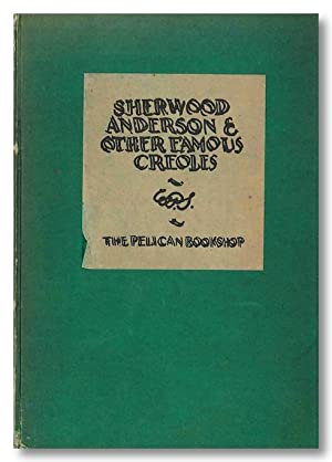 SHERWOOD ANDERSON & OTHER FAMOUS CREOLES A: Faulkner, William, and