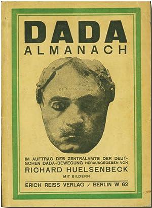 DADA ALMANACH IM AUFTRAG DES ZENTRALAMTS DER: Huelsenbeck, Richard [ed]