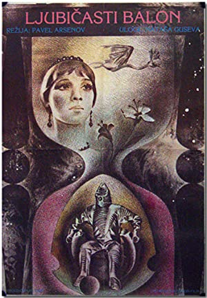 Original Yugoslavian Publicity Poster for:] LJUBICASTI BALON: Bulychyov, Kir (pseud.