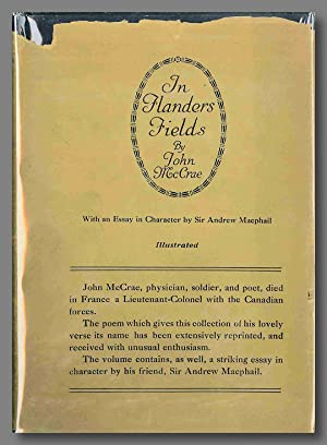 IN FLANDERS FIELDS AND OTHER POEMS . WITH AN ESSAY IN CHARACTER BY SIR ANDREW MACPHAIL