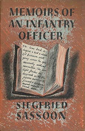 MEMOIRS OF AN INFANTRY OFFICER . WITH ILLUSTRATIONS BY BARNETT FREEDMAN