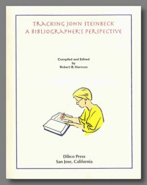 TRACKING JOHN STEINBECK A BIBLIOGRAPHER'S PERSPECTIVE