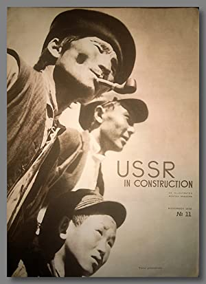 USSR IN CONSTRUCTION A MONTHLY ILLUSTRATED MAGAZINE [Whole Number 11]
