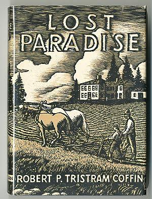 LOST PARADISE A BOYHOOD ON A MAINE: Coffin, Robert P.