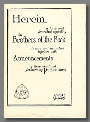 HEREIN IS TO BE READ SOMEWHAT REGARDING THE BROTHERS OF THE BOOK . [wrapper title]