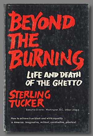 BEYOND THE BURNING LIFE AND DEATH IN THE GHETTO