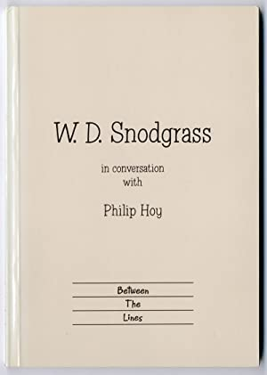 W. D. SNODGRASS IN CONVERSATION WITH PHILIP HOY