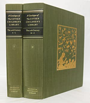 A CATALOGUE OF THE COTSEN CHILDREN'S LIBRARY [Vol.] I: THE TWENTIETH CENTURY A - L & [Vol.] II: T...