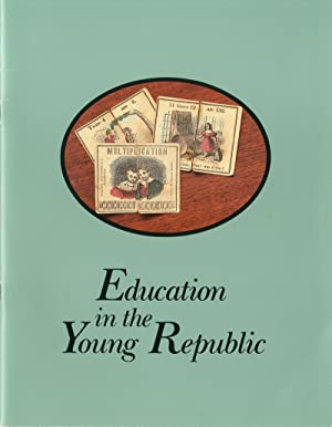 EDUCATION IN THE YOUNG REPUBLIC