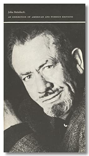 JOHN STEINBECK: AN EXHIBITION OF AMERICAN AND FOREIGN EDITIONS [wrapper title]