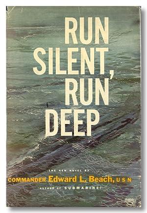 RUN SILENT, RUN DEEP: Beach, Edward L.