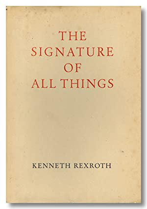 THE SIGNATURE OF ALL THINGS POEMS, SONGS, ELEGIES, TRANSLATIONS AND EPIGRAMS