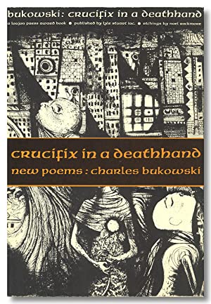 CRUCIFIX IN A DEATHHAND . NEW POEMS 1963-65