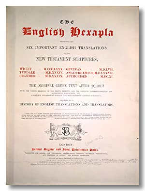 THE ENGLISH HEXAPLA EXHIBITING THE SIX IMPORTANT TRANSLATIONS OF THE NEW TESTAMENT SCRIPTURES . P...