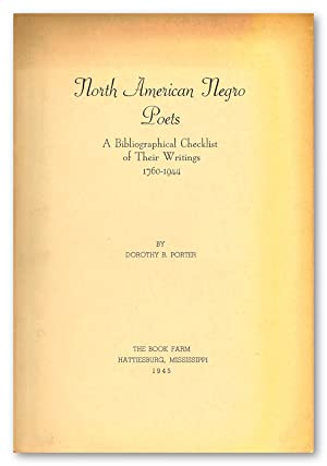 NORTH AMERICAN NEGRO POETS A BIBLIOGRAPHICAL CHECKLIST OF THEIR WRITINGS 1760 -1944