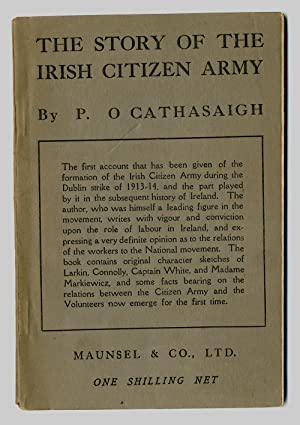 THE STORY OF THE IRISH CITIZEN ARMY.