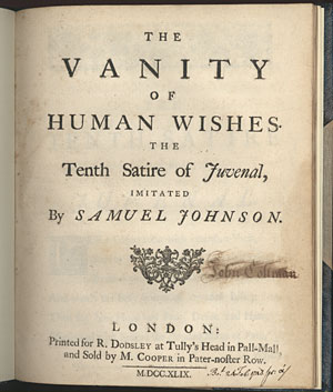 THE VANITY OF HUMAN WISHES. THE TENTH SATIRE OF JUVENAL, IMITATED.